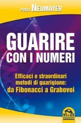 Guarire con i numeri - Petra Neumayer (numerologia)